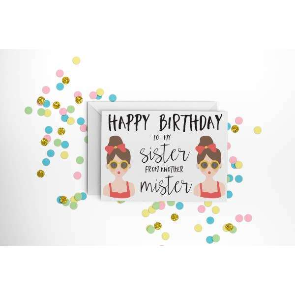 HAPPY BIRTHDAY TO MY SISTER FROM ANOTHER MISTER CARD Thumbnail