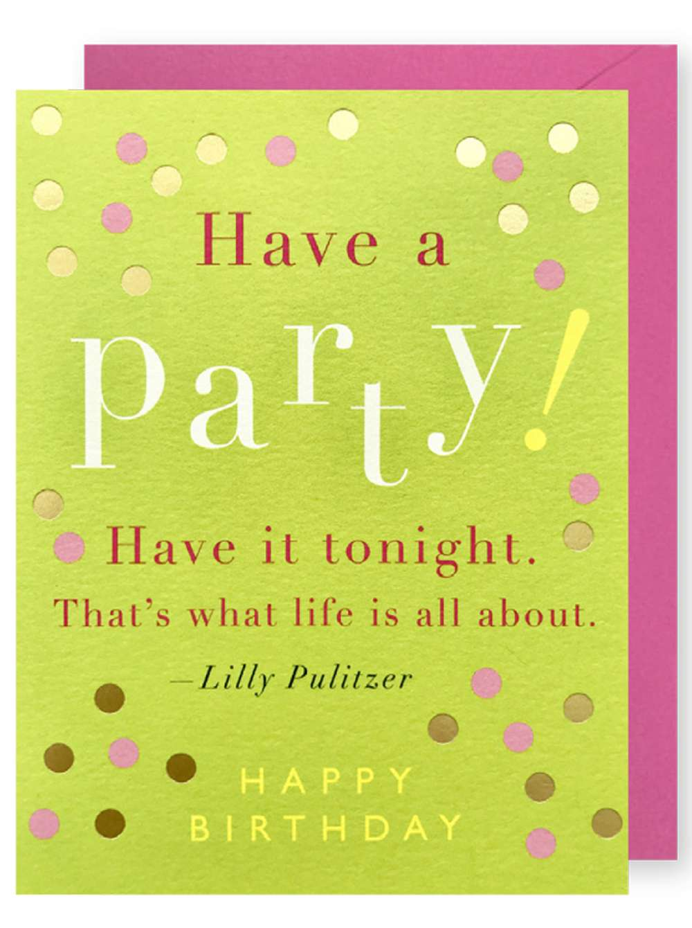 HAVE A PARTY  THAT'S WHAT LIFE IS ALL ABOUT CARD Thumbnail