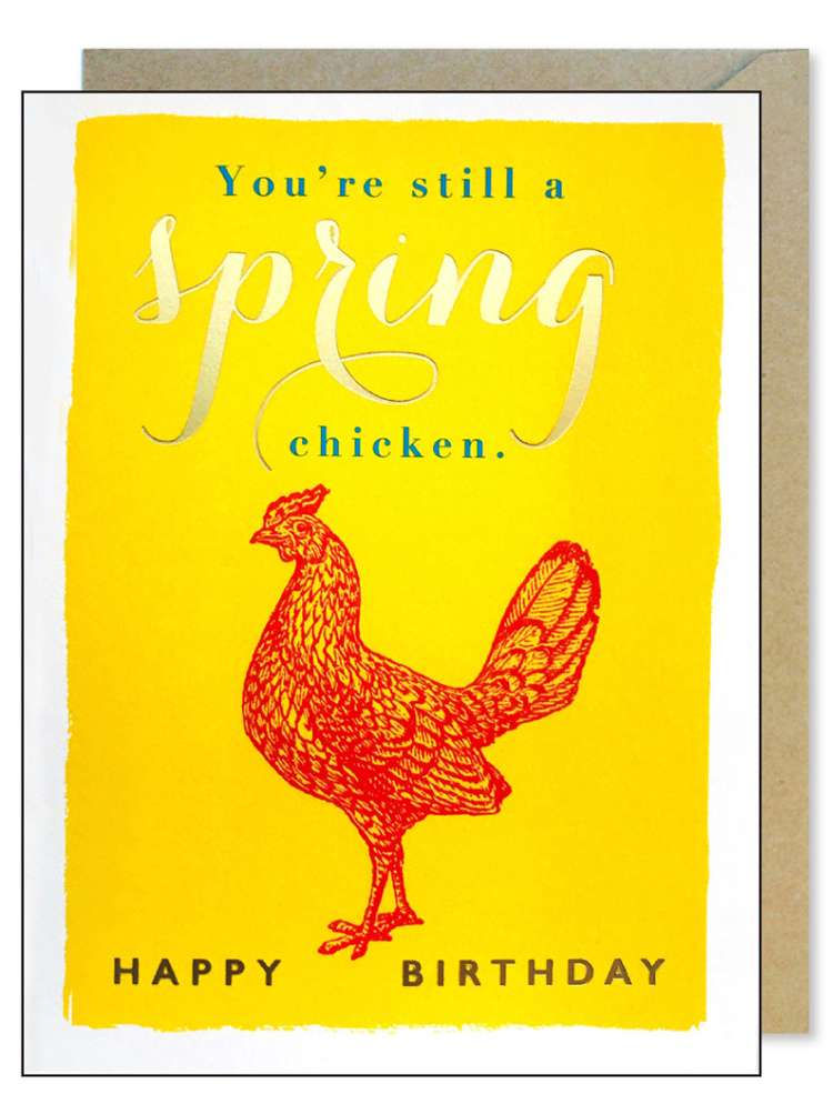YOU'RE STILL A SPRING CHICKEN CARD Thumbnail