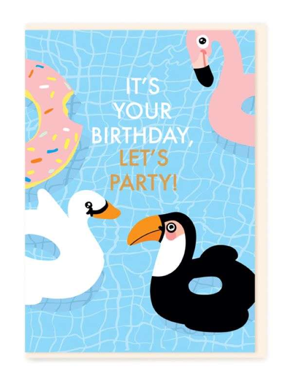 IT'S YOUR BIRTHDAY LET'S PARTY CARD Thumbnail