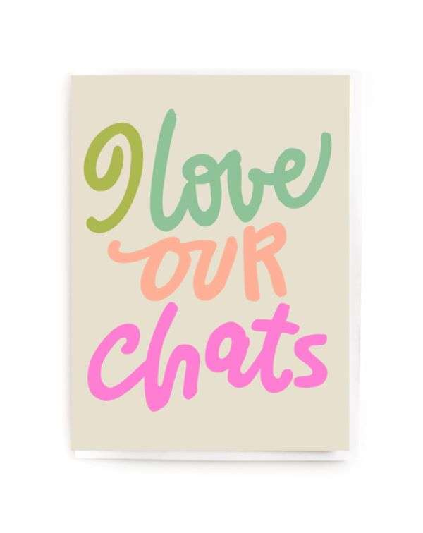 I LOVE OUR CHATS CARD Thumbnail
