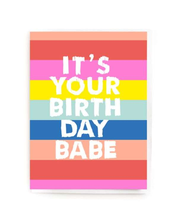 IT'S YOUR BIRTHDAY BABE CARD Thumbnail