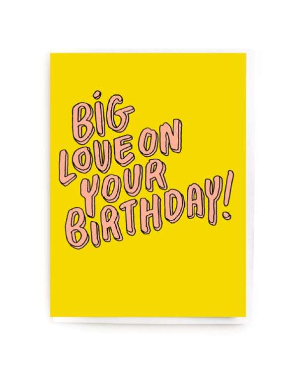 BIG LOVE ON YOUR BIRTHDAY CARD Thumbnail