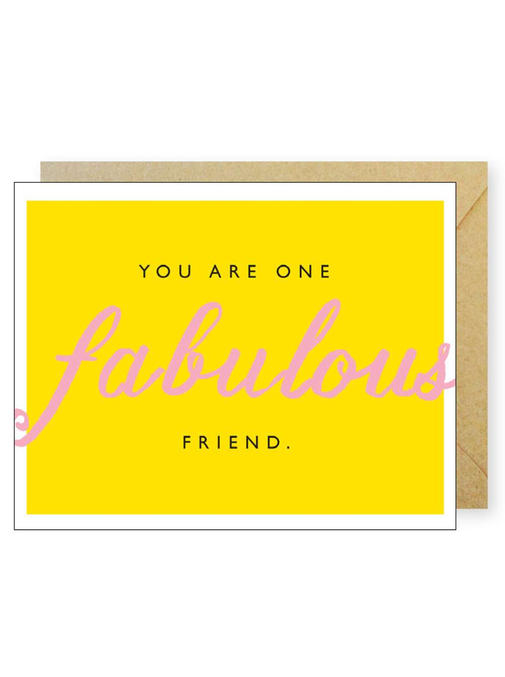YOU ARE ONE FABULOUS FRIEND CARD Thumbnail