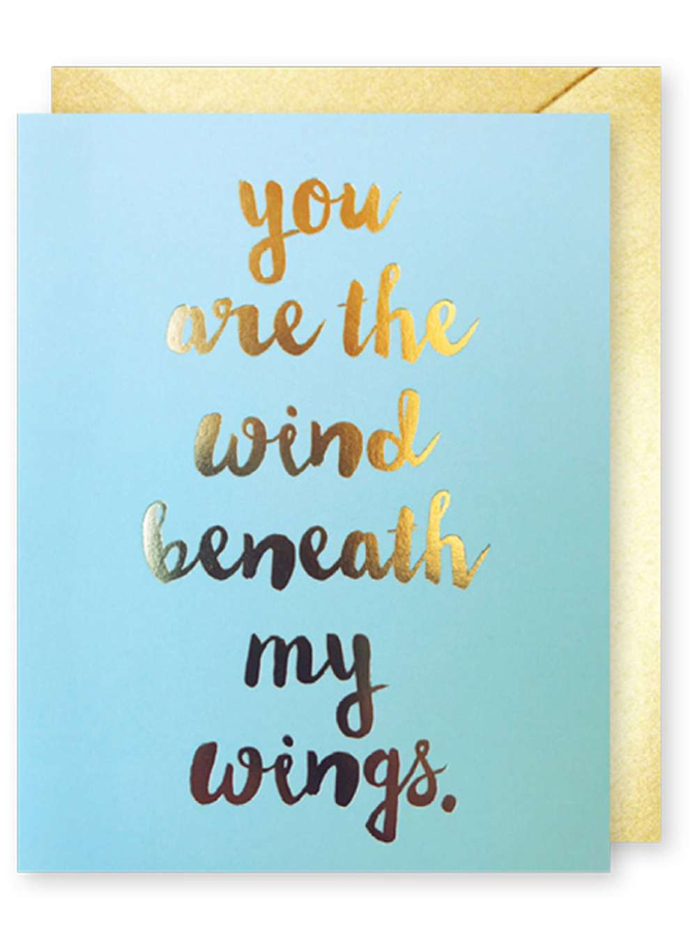YOU ARE THE WIND BENEATH MY WINGS CARD Thumbnail