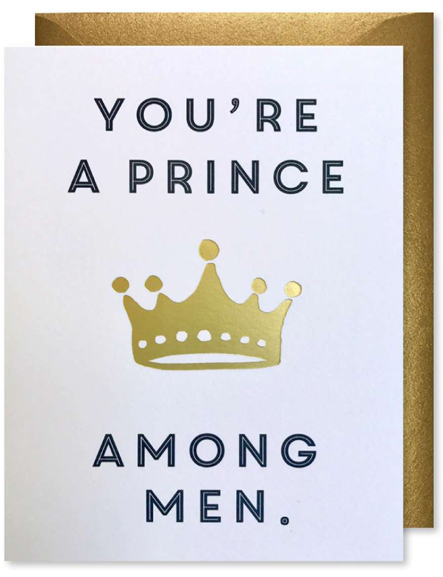 YOU ARE A PRINCE AMONG MEN CARD Thumbnail