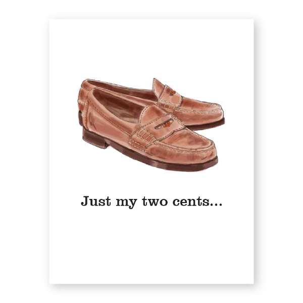 PENNY LOAFERS TWO CENTS CARD Thumbnail