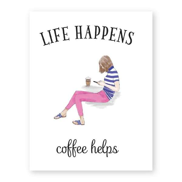 LIFE HAPPENS COFFEE HELPS CARD Thumbnail