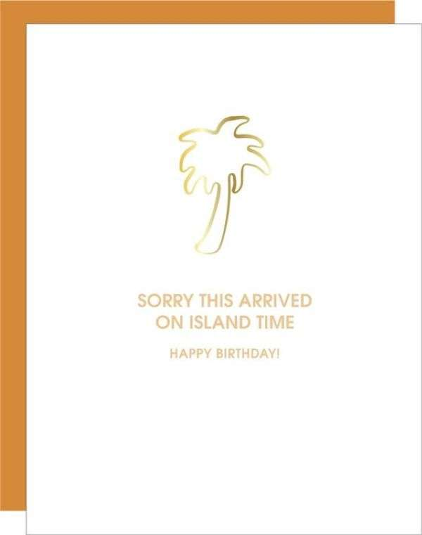 SORRY THIS ARRIVED ON ISLAND TIME CARD Thumbnail