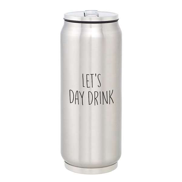 DAY DRINKING LARGE STAINLESS STEEL CAN  Thumbnail
