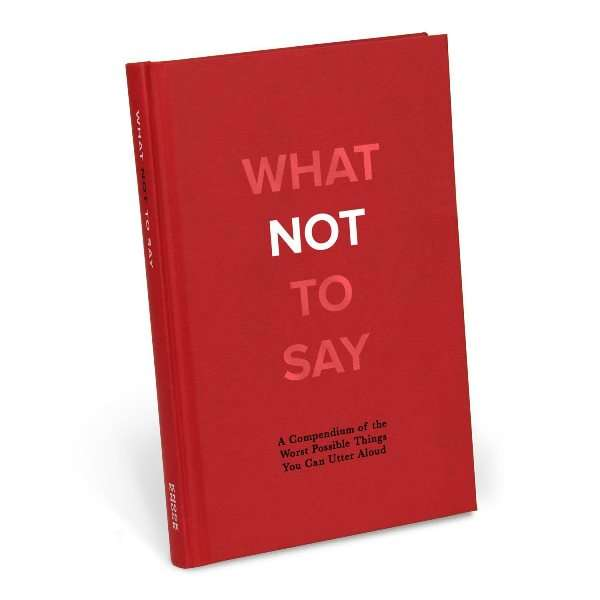 WHAT NOT TO SAY BOOK Thumbnail